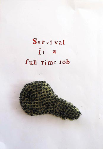 Survival Is a Full Time ...
